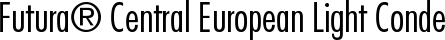 Font Futura� Central European Light Condensed