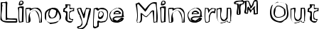 Font Linotype Mineru™ Outline
